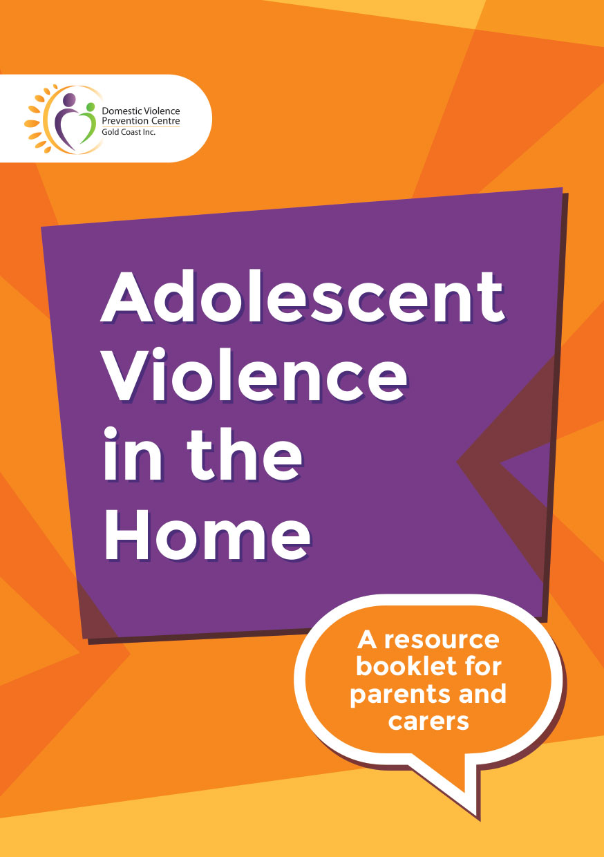 White words Adolescent Violence in the Home on a purple background surrounded by jagged orange and yellow graphics. A speech bubble at the bottom says A resource booklet for parents and carers.